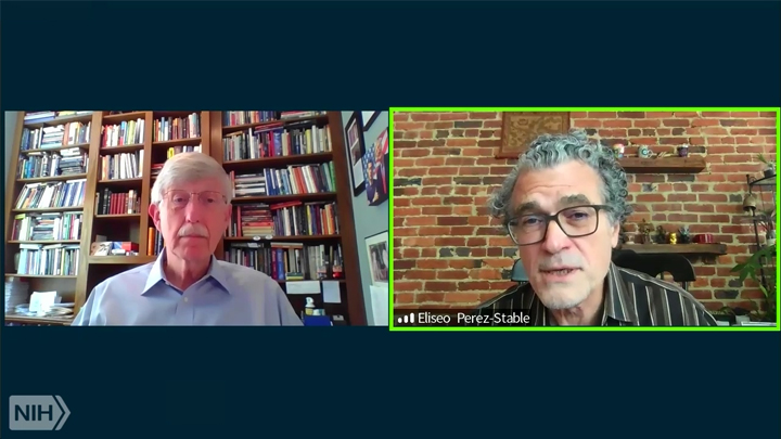 Zoom conversation between Francis Collins and Eliseo Perez-Stable