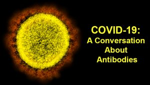 COVID-19 Update-Antibodies