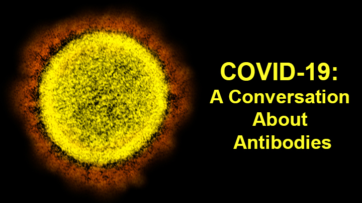 COVID-19 Update-Antibodies