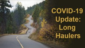 COVID-19 Update: Long Haulers