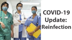 COVID-19 Update: Reinfection