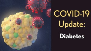 COVID-19 Update: Diabetes