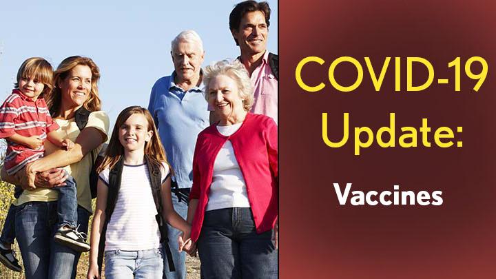 COVID-19 Update: Vaccines. Multigenerational family